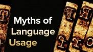 Myths of Language Usage